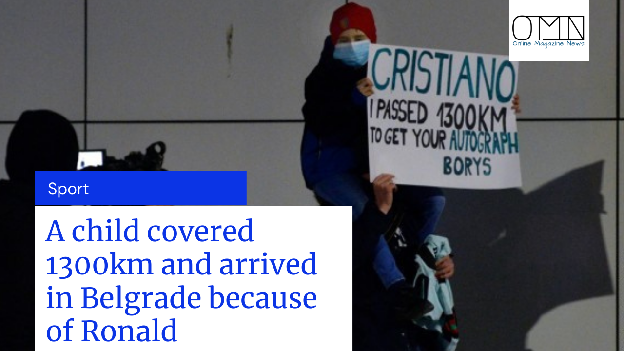 A child covered 1300km and arrived in Belgrade because of Cristiano Ronaldo, but was disappointed