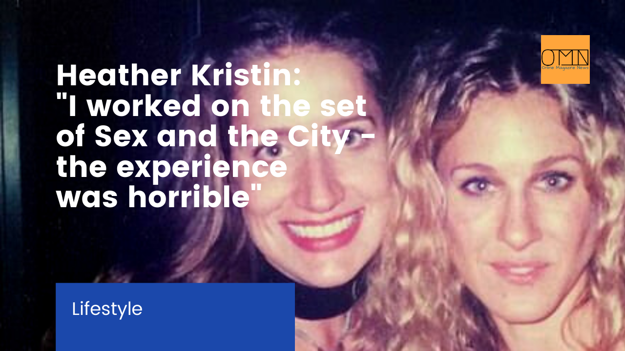 """Heather Kristin: """"I worked on the set of Sex and the City - the experience was horrible"""" 1"""