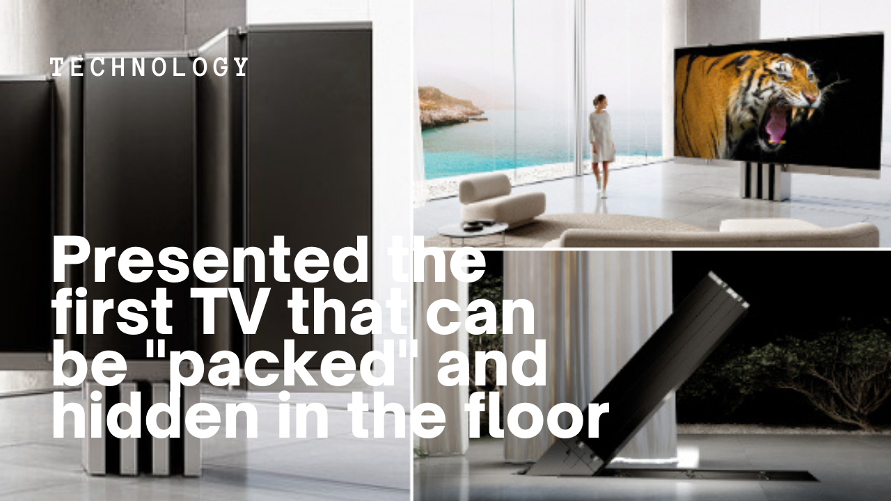 "First foldable TV: Presented the first TV that can be ""packed"" and hidden in the floor"