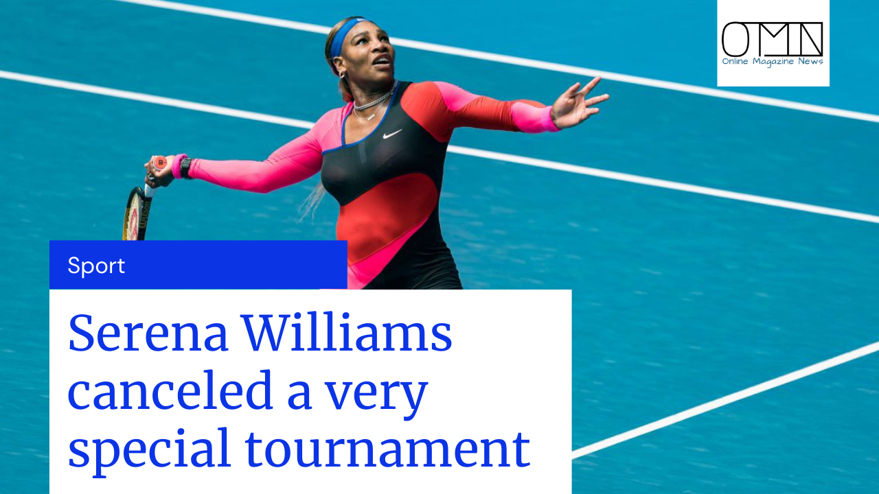 She canceled a very special tournament: Serena Williams is still recovering from surgery