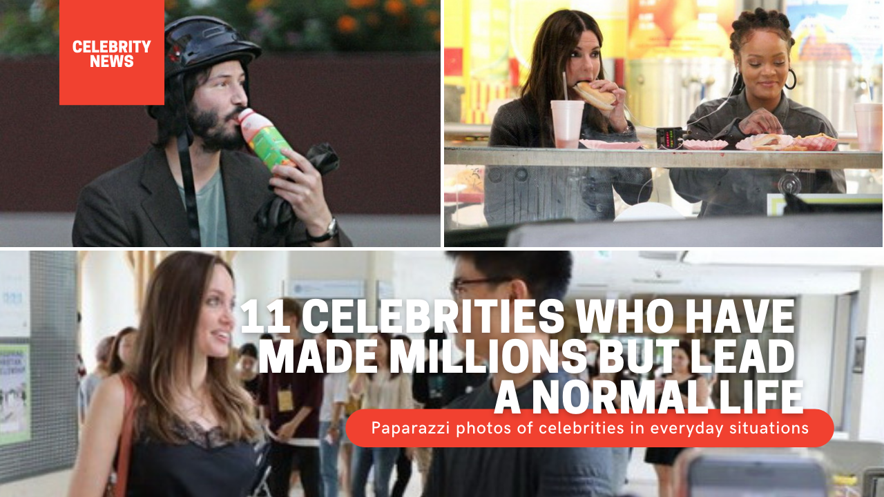 11 celebrities who have made millions but lead a normal life