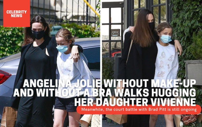 Angelina Jolie without make-up and without a bra walks hugging her daughter Vivienne Meanwhile, the court battle with Brad Pitt is still ongoing