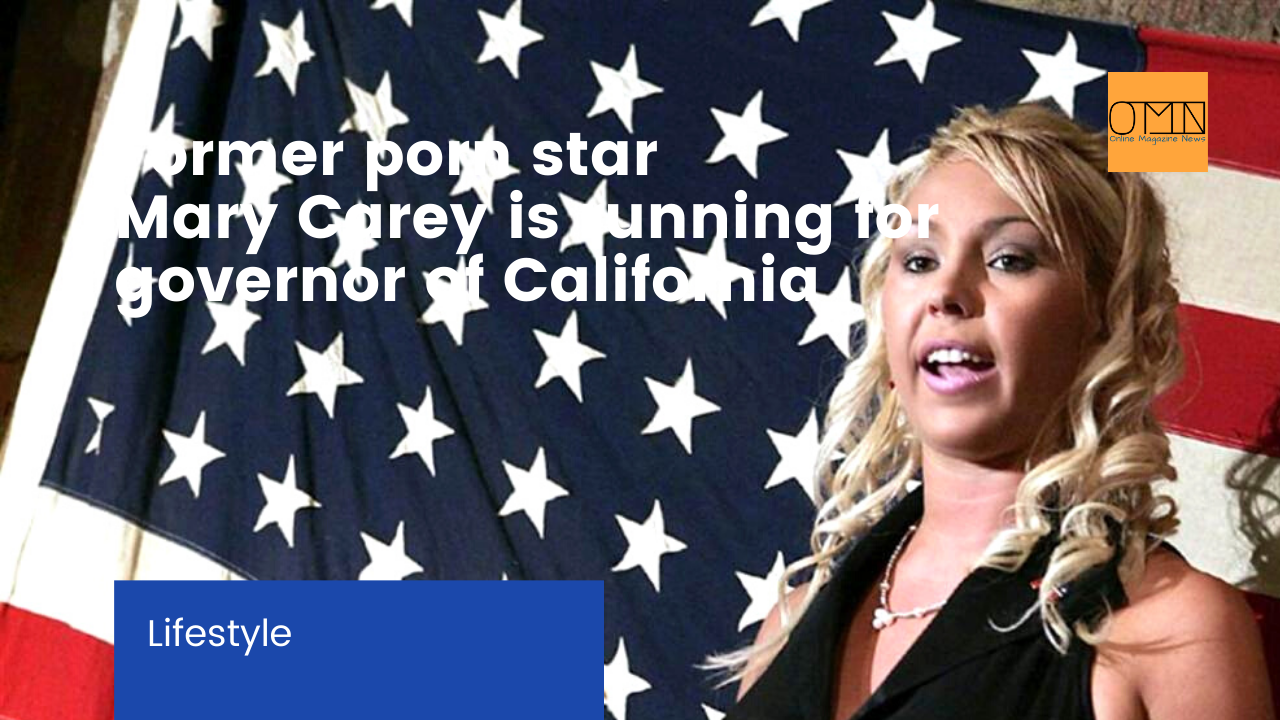 Former porn star Mary Carey is running for governor of California