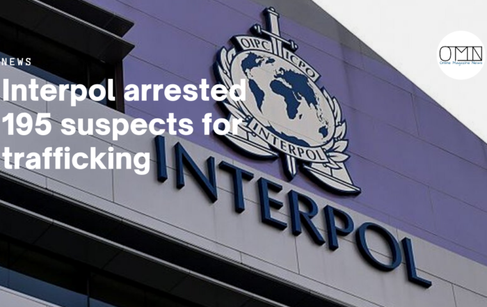 Interpol arrested 195 suspects for trafficking