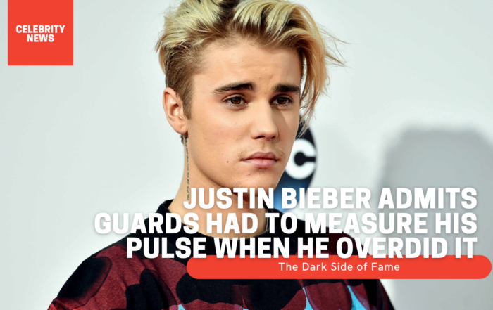 Justin Bieber admits guards had to measure his pulse when he overdid it - The Dark Side of Fame