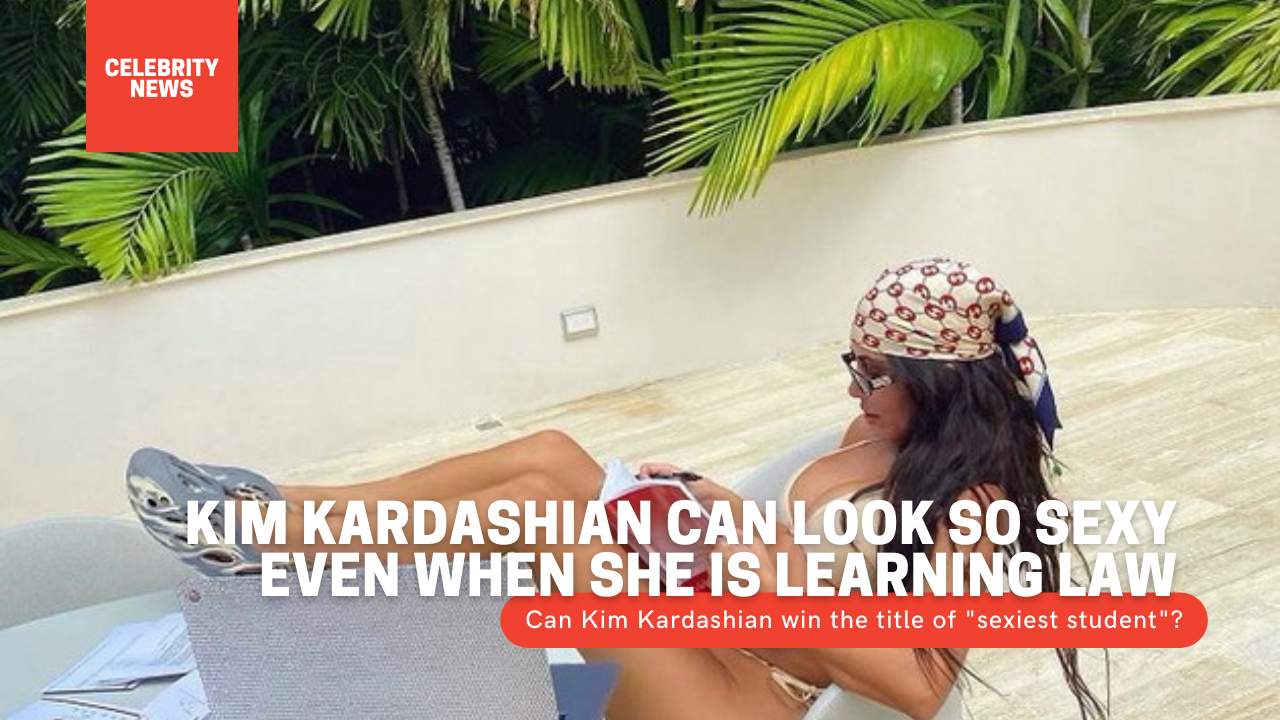 """Kim Kardashian can look so sexy even when she is learning law Can Kim Kardashian, at the age of 40, win the title of """"sexiest student""""?"""
