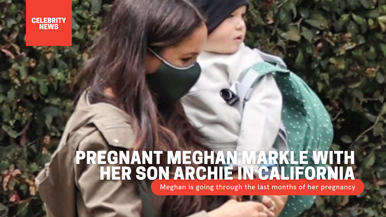 Pregnant Meghan Markle with her son Archie in California