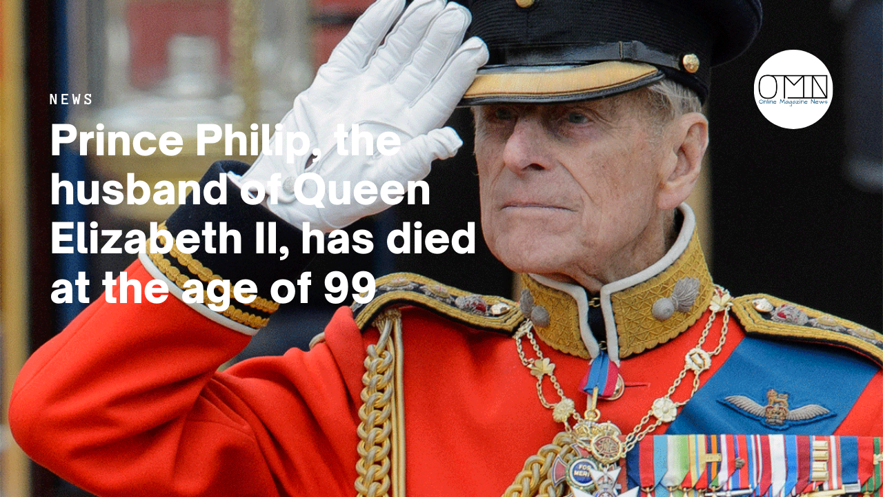Prince Philip, the husband of Queen Elizabeth II, has died at the age of 99