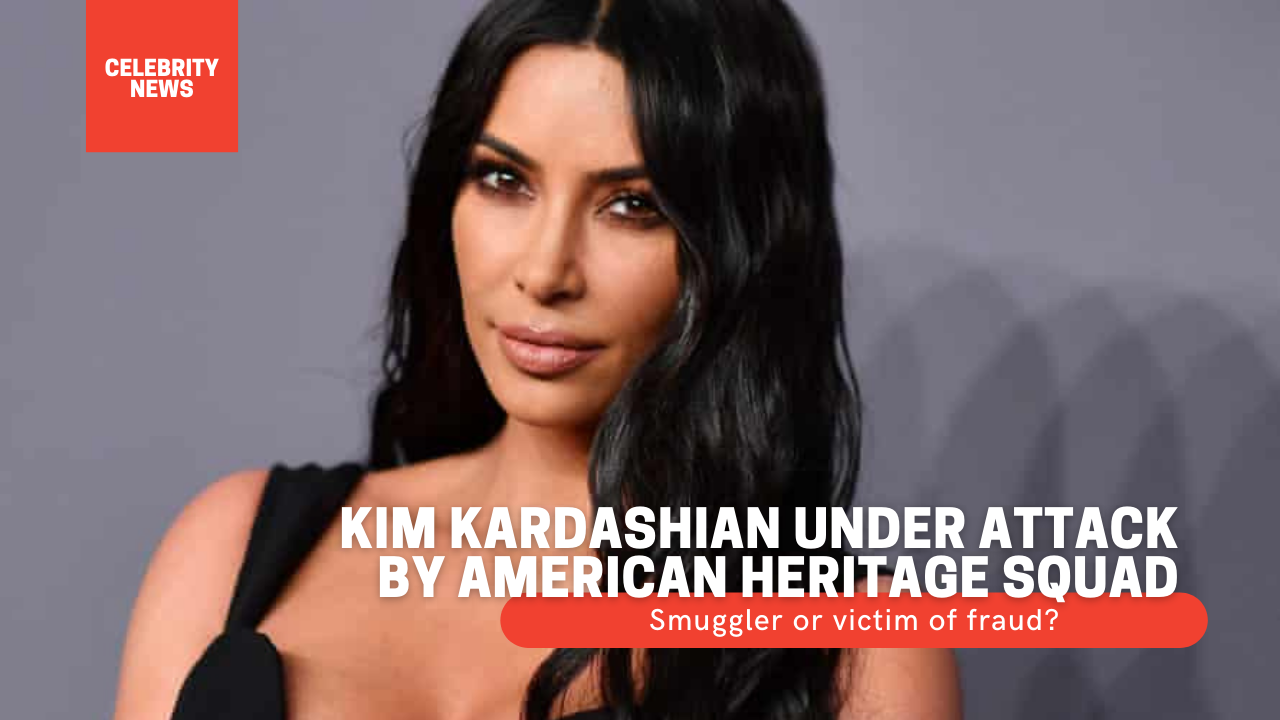 Kim Kardashian under attack by American Heritage Squad - Smuggler or victim of fraud?