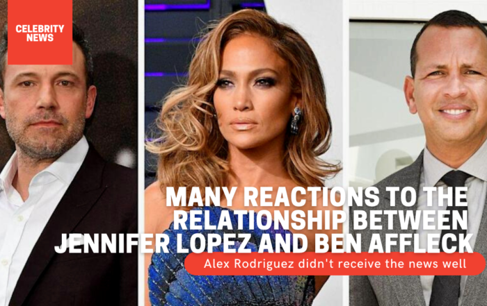 Many reactions to the relationship between Jennifer Lopez and Ben Affleck: Alex Rodriguez didn't receive the news well