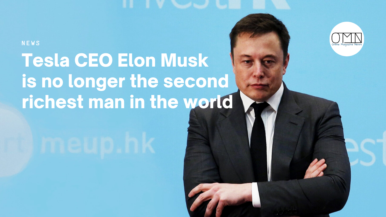 Tesla CEO Elon Musk is no longer the second richest man in the world Elon Musk was in third place after losing $3.2 billion on the stock market