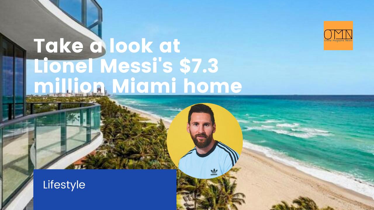 Take a look at Lionel Messi's $7.3 million Miami home