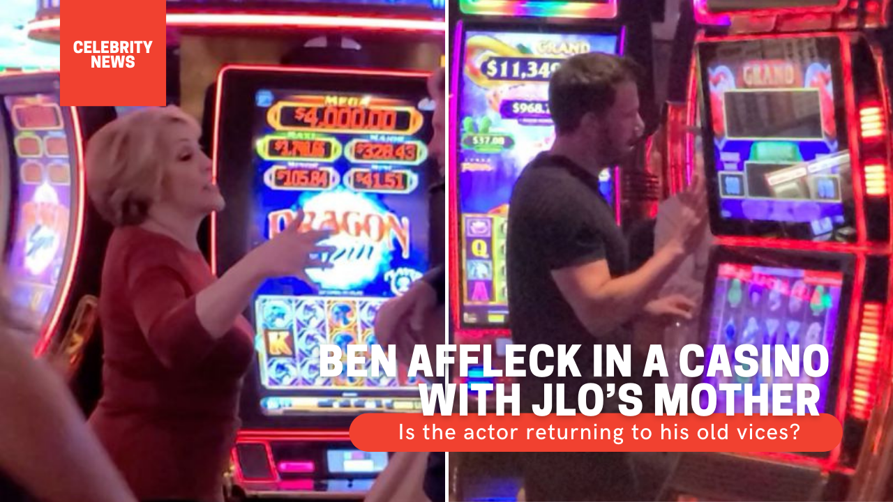 Ben Affleck in a casino with JLO's mother - Is the actor returning to his old vices?