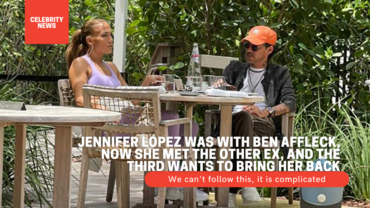 We can't follow this, it is complicated: Jennifer Lopez was with Ben Affleck, now she met the other ex, and the third wants to bring her back