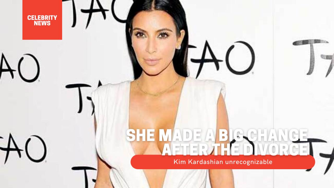 She made a big change after the divorce: Kim Kardashian unrecognizable