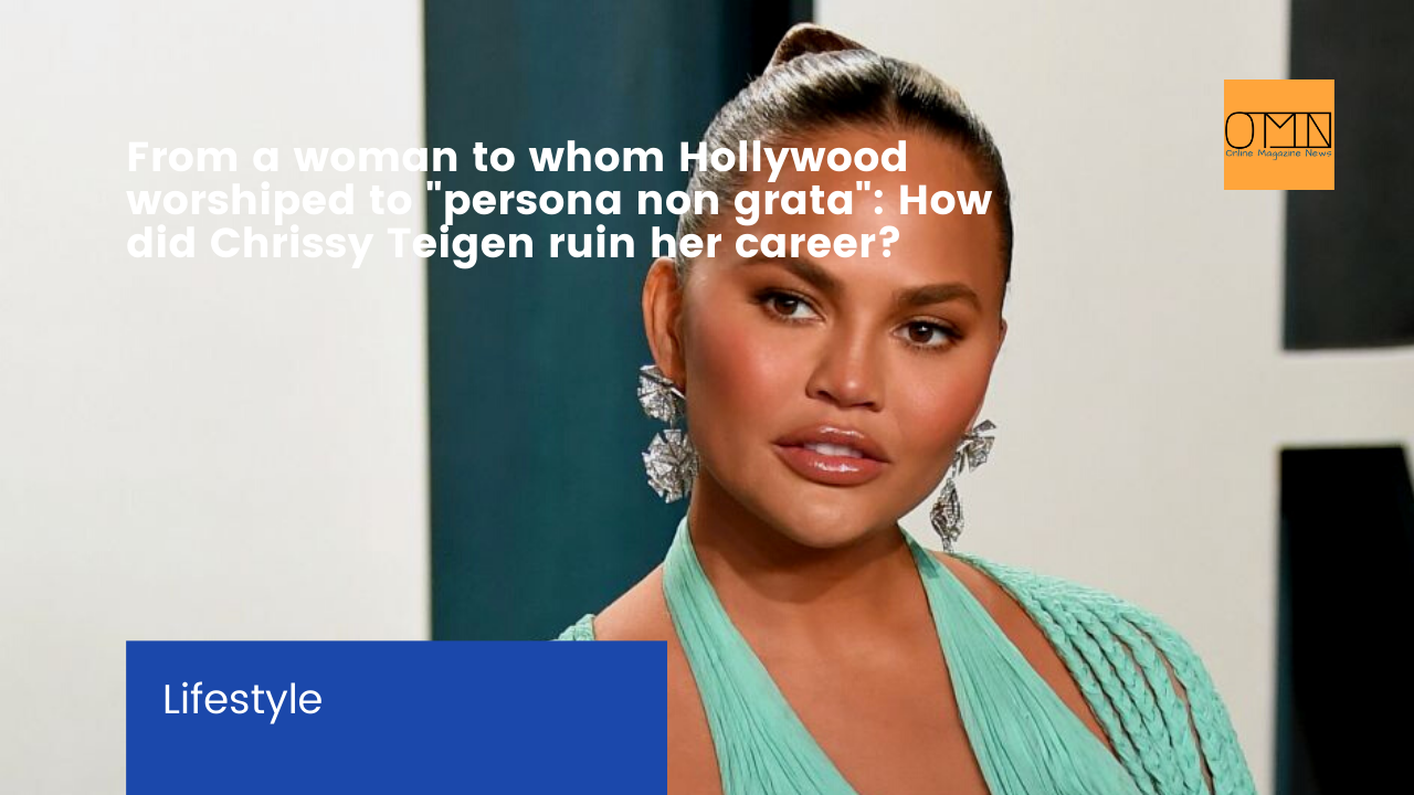 """From a woman to whom Hollywood worshiped to """"persona non grata"""": How did Chrissy Teigen ruin her career?"""