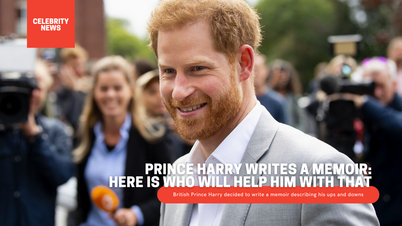 Prince Harry writes a memoir: Here is who will help him with that