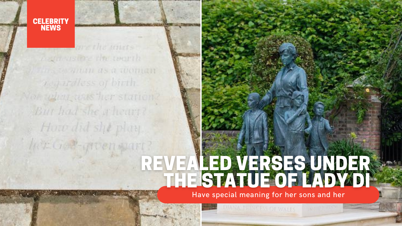 Revealed verses under the statue of Lady Di: Have special meaning for her sons and her